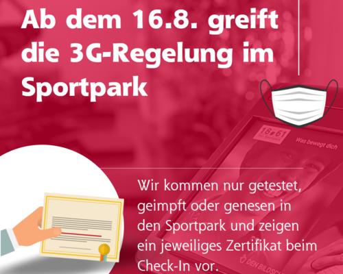 Ab dem 16.08.21 greift erneut die 3G-Regelung im Sportpark